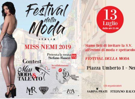 """Sabato 13 luglio 2019 – IL FESTIVAL DELLA MODA E """"MISS MODA & TALENTO"""" FANNO TAPPA A NEMI ."""